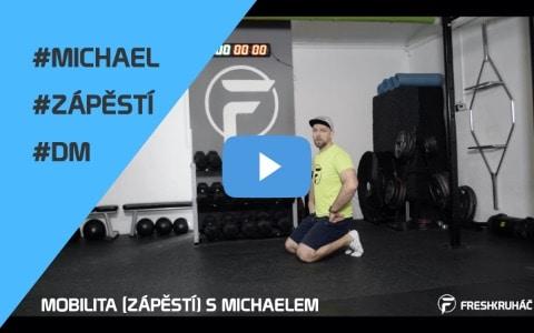 DM03 – Mobilita (zápěstí) s Michaelem
